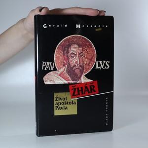 náhled knihy - Žhář. Život apoštola Pavla