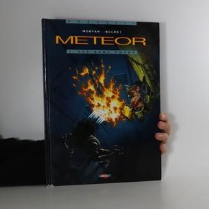 náhled knihy - Meteor. 1. Než bude pozdě