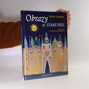 náhled knihy - Obrazy ze Staré Říše
