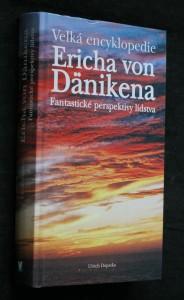 náhled knihy - Velká encyklopedie Ericha von Dänikena : fantastické perspektivy lidstva