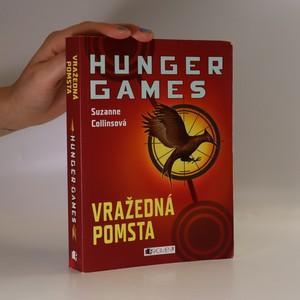 náhled knihy - Vražedná pomsta. Hunger games 2