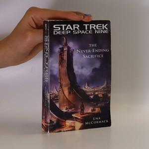 náhled knihy - Star Trek. Deep Space Nine. The Never Ending Sacrifice