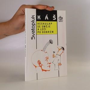 náhled knihy - Aeskulap se směje a léčí po dobrém