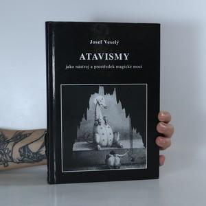 náhled knihy - Atavismy jako nástroj a prostředek magické moci