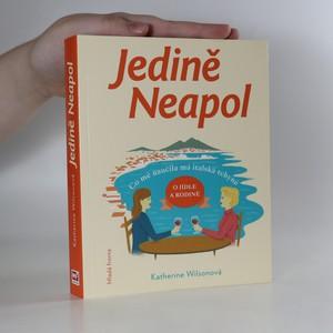 náhled knihy - Jedině Neapol. Co mě naučila má italská tchyně o jídle a rodině
