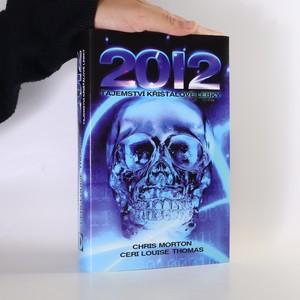 náhled knihy - 2012 tajemství křišťálové lebky