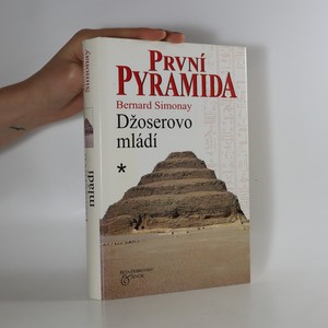 náhled knihy - První pyramida. Džoserovo mládí