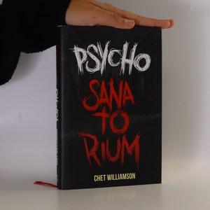 náhled knihy - Psycho. Sanatorium