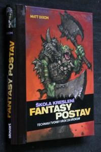 náhled knihy - Škola kreslení fantasy postav : [technika tvorby krok za krokem]