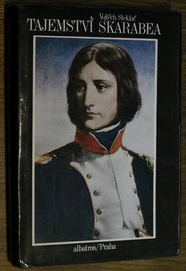 náhled knihy - Tajemství skarabea : životopisný román Napoleona Bonaparte : pro čtenáře od 11 let