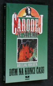 Čaroděj ze Salemu. Kniha druhá, Dům na konci času