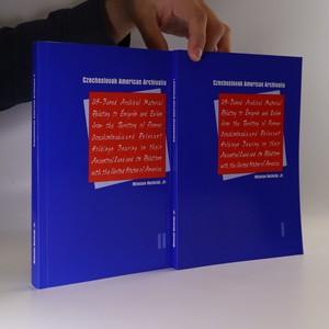 náhled knihy - Czechoslovak American archivalia. I a II (2 svazky)