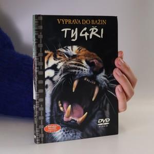 náhled knihy - Tygři. Výprava do bažin