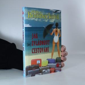 náhled knihy - Jak (ne)zvládnout cestování