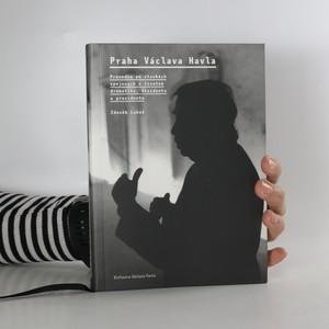 náhled knihy - Praha Václava Havla