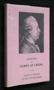 náhled knihy - A selection of games at chess actually played by Philidor and his contemporaries 1835 (REPRINT)