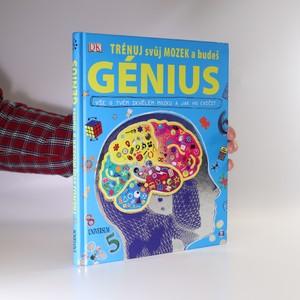 náhled knihy - Trénuj svůj mozek a budeš génius. Vše o tvém skvělém mozku a jak ho cvičit