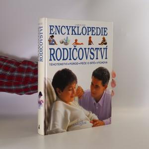 náhled knihy - Encyklopedie rodičovství. Těhotenství, porod, péče o dítě, výchova