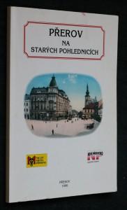 náhled knihy - Přerov na starých pohlednicích