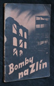 náhled knihy - Bomby na Zlín = Bomby na gorod obuvščikov-Zlin = Bombs on the town of shoemakers-Zlín = Bombes sur la ville des cordonniers-Zlín = Bombas sobre la ciudad de calzados-Zlín Bomby na gorod obuvščikov-Zlin Bombs on the town of shoemakers-Zlín Bombes sur la ville des cordonniers-Zlín Bombas sobre la ciudad de calzados-Zlín