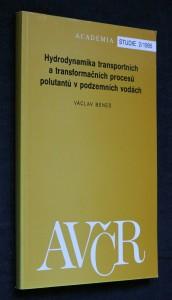 Hydrodynamika transportních a transformačních procesů polutantů v podzemních vodách