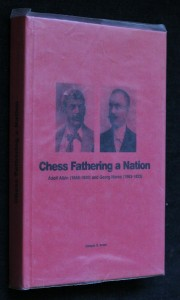 náhled knihy - Chess fathering a nation. Adolf Albin (1848-1920) and Georg Marco (1863-1923)
