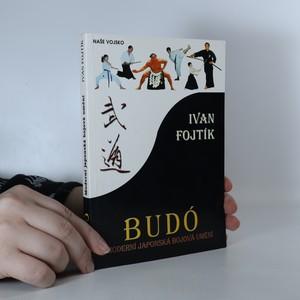 náhled knihy - Budó. Moderní japonská bojová umění