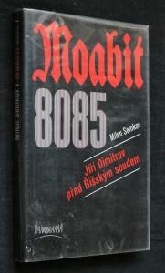 náhled knihy - Moabit 8085 : Jiří Dimitrov před Říšským soudem
