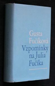 náhled knihy - Vzpomínky na Julia Fučíka : 1939-1945