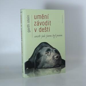 náhled knihy - Umění závodit v dešti aneb Jak jsem byl psem