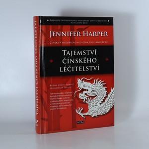 náhled knihy - Tajemství čínského léčitelství. Buďme zdraví pomocí přírodních terapií