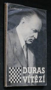 náhled knihy - Duras vítězí : šachové dílo českého velmistra Oldřicha Durasa s jeho slavnými turnajovými partiemi a šachovými problémy