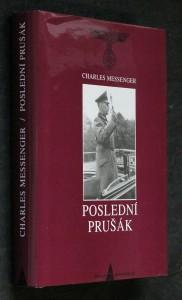 náhled knihy - Poslední Prušák : biografie polního maršála Gerda von Rundstedta (1875-1953)