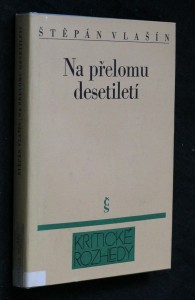 náhled knihy - Na přelomu desetiletí : o české próze konce sedmdesátých a začátku osmdesátých let