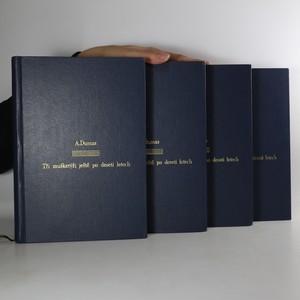 náhled knihy - Tři mušketýři ještě po deseti letech I.-IV. díl (4 svazky)