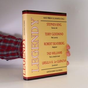 náhled knihy - Legendy. Nové příběhy ze známých cyklů (Stephen King, Terry Goodkind..)