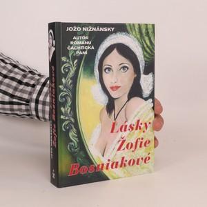 náhled knihy - Lásky Žofie Bosniakové