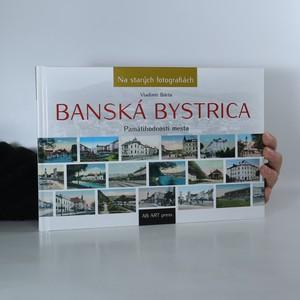 náhled knihy - Banská Bystrica. Pamätihodnosti mesta