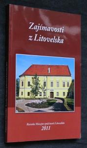 náhled knihy - Zajímavosti z Litovelska, Ročenka Muzejní společnosti Litovelska 2011