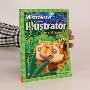 náhled knihy - Mistrovství v Adobe Illustrator. Tipy, efekty, kouzla