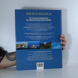 antikvární kniha Der neue Weltatlas. Mit aktuellen Themenkarten die Landschaften der Erde im Porträt, neuveden
