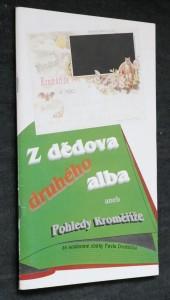 náhled knihy - Z dědova druhého alba aneb pohledy Kroměříže ze soukromé sbírky Pavla Dvořáčka