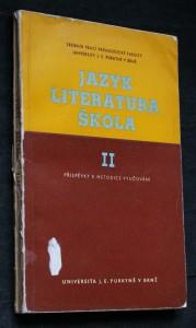 náhled knihy - Jazyk, literatura, škola II. Příspěvky k metodice vyučování