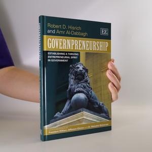 náhled knihy - Governpreneurship. Establishing a thriving entrepreneurial spirit in government