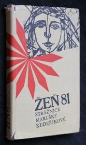 náhled knihy - Žeň 81 : výběr z vítězných prací jubilejního 20. ročníku Strážnice Marušky Kudeříkové