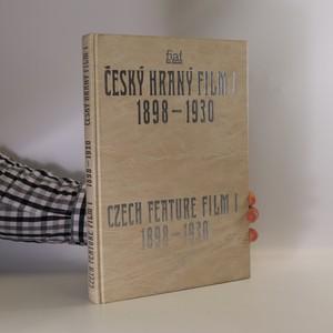náhled knihy - Český hraný film. Czech feature film. I, 1898-1930