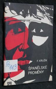 náhled knihy - Španělské proměny : třicet let bojů za demokracii ve Španělsku