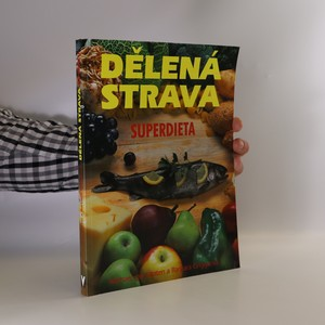 náhled knihy - Dělená strava. Superdieta