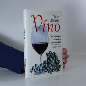 náhled knihy - Víno. Každý den sklenku pro zdraví