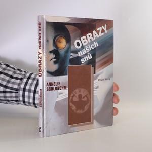 náhled knihy - Obrazy našich snů